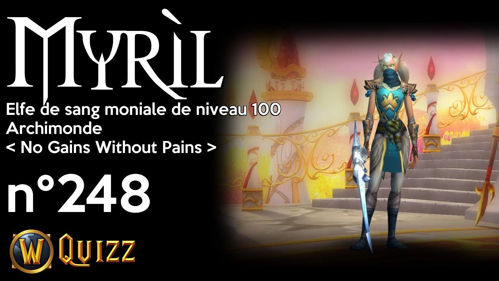 Myrìl, Elfe de sang moniale de niveau 100, Archimonde